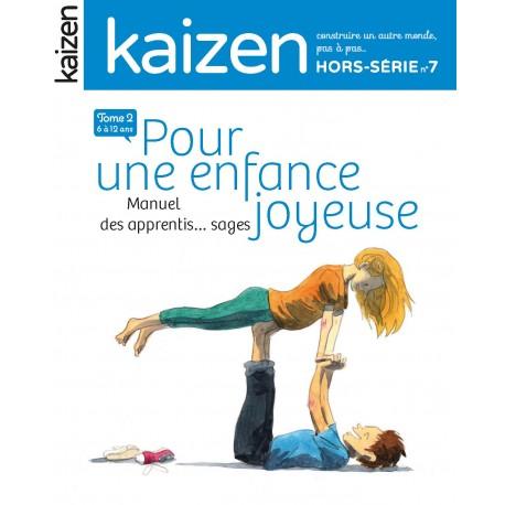 Lot « Pour une enfance joyeuse » tomes 1&2 !