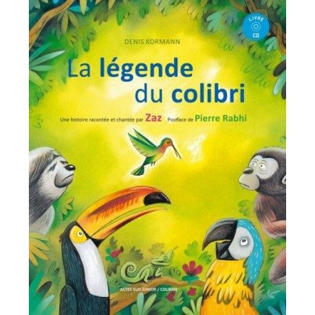 La légende du Colibri - 1