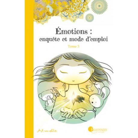 BD - Émotions, enquête et mode d'emploi Tome 3