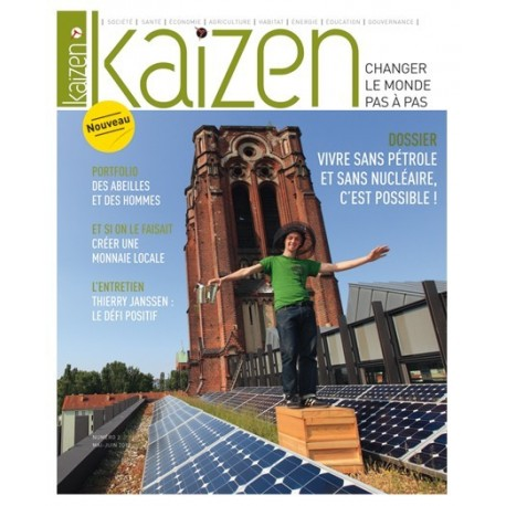 Kaizen 2 : Vivre sans pétrole et sans nucléaire, c'est possible !