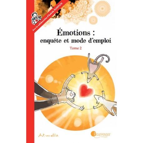 BD - Émotions, enquête et mode d'emploi Tome 2