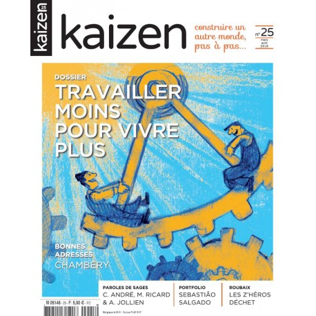 Kaizen 25 : Travailler moins pour vivre plus