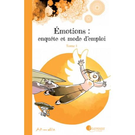 Émotions, enquête et mode d'emploi – Tome 1 – BD