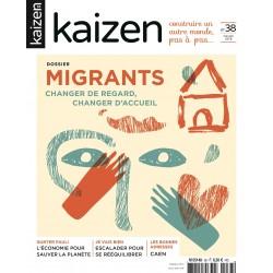 Kaizen 38 : Migrants, changer de regard, changer d'accueil